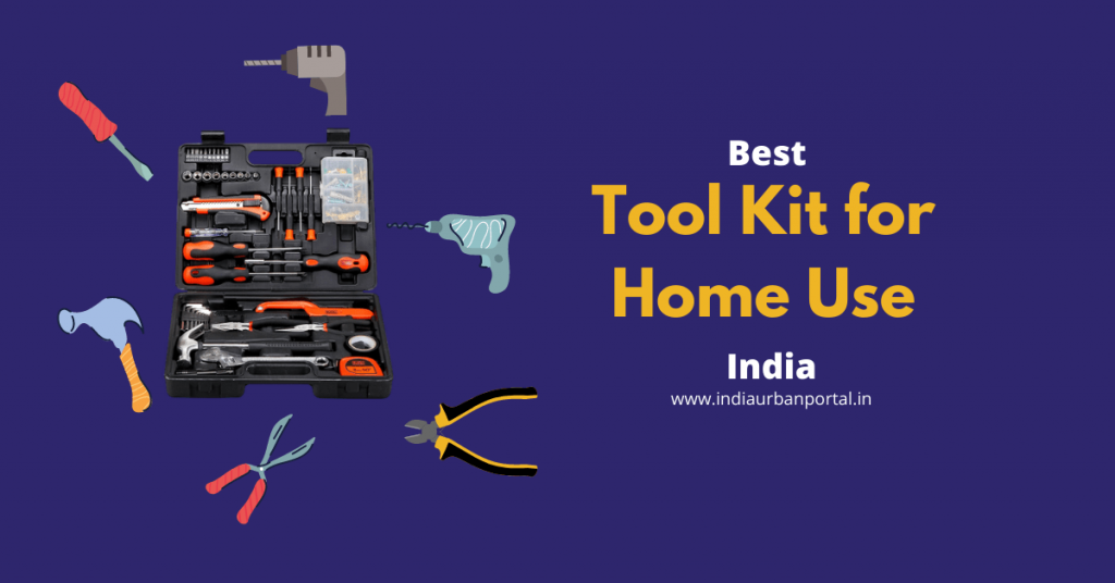 Best Tool Kit for Home Use in India Reviews 2020