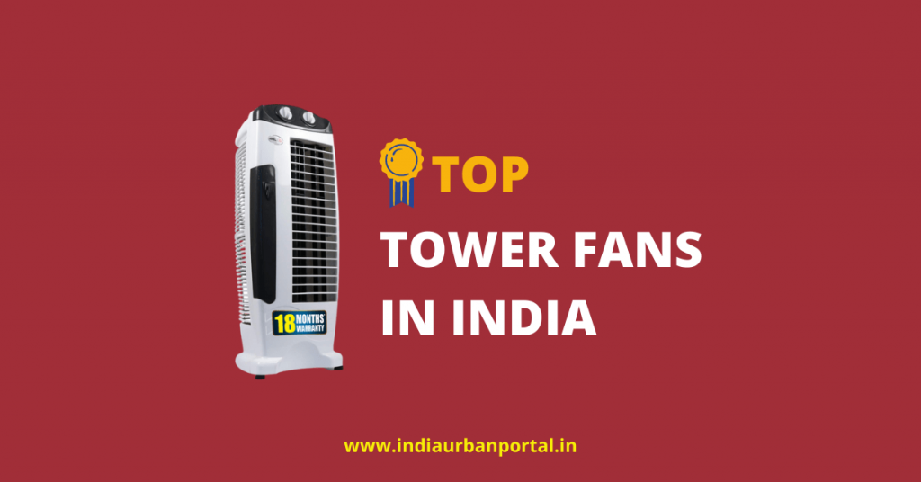 Tower Fans in India