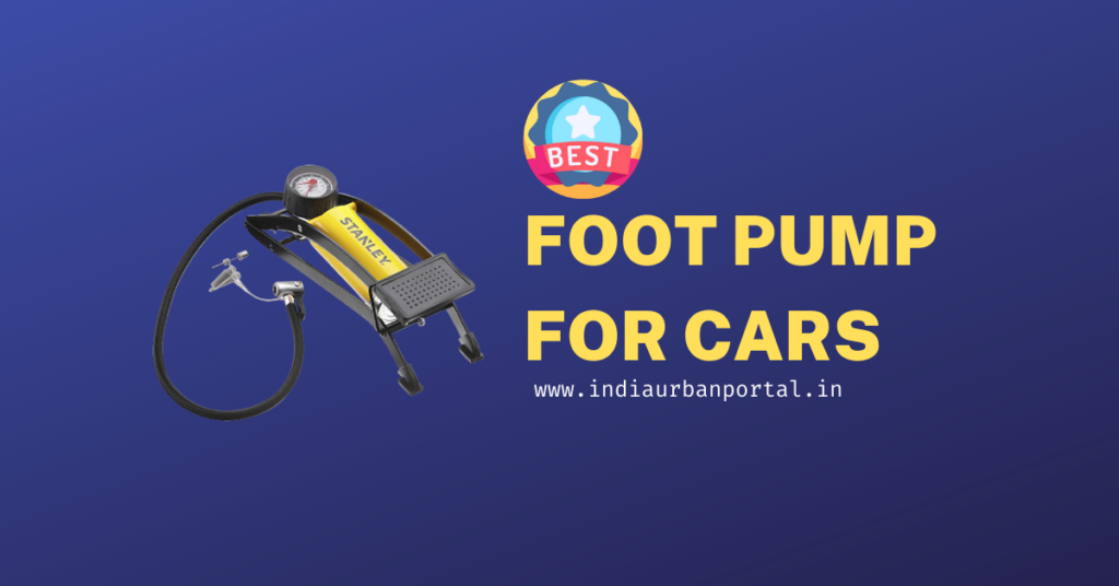 Best Foot Pump For Cars In India